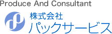 Produce And Consultant 株式会社パックサービス